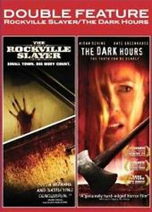 Rockville Slayer / The Dark Hours (2-DVD)