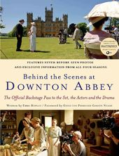 Downton Abbey - Behind the Scenes at Downton Abbey