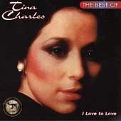 I Love to Love: The Best of Tina Charles