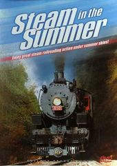 Trains - Steam in the Summer