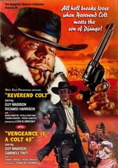 Reverend Colt / Vengeance is a Colt 45