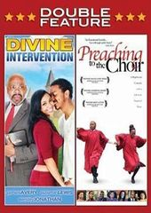 Divine Intervention / Preaching To The Choir