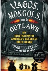 Vagos, Mongols, and Outlaws: My Infiltration of