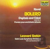 Ravel: Bolero, Dapnis and Chloe Suite No. 2 and
