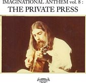 Imaginational Anthem, Volume 8: The Private Press
