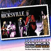Return to Hicksville: The Best of Dan Hicks & His