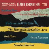 Elmer Bernstein: Movie and TV Themes