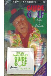Rodney Dangerfield's Guide to Golf: Style &