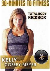 Kelly Coffey-Meyer: 30 Minutes to Fitness - Total