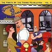 Swing O Rama - Roots of the Swing Revolution,