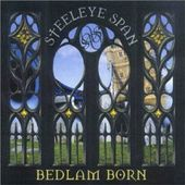 Bedlam Born (2-CD)