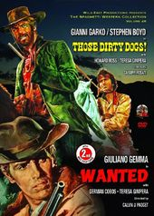 Those Dirty Dogs! (1974) / Wanted (1967)