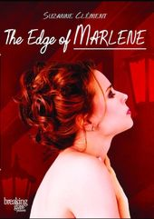 The Edge of Marlene
