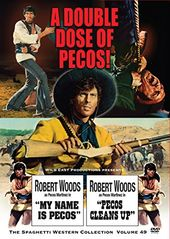 Pecos Double Feature: My Name is Pecos / Pecos