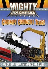 Mighty Machines - Chomp! Crunch! Tear!