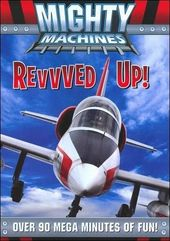 Mighty Machines - Revvved Up