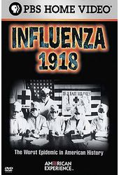 American Experience: Influenza 1918