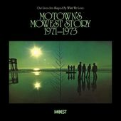 Motown's Mowest Story, 1971-1973: Our Lives Are