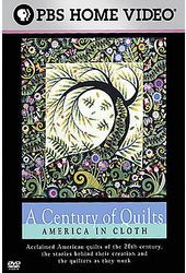 Century of Quilts - America in Cloth