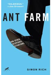 Ant Farm: And Other Desperate Situations