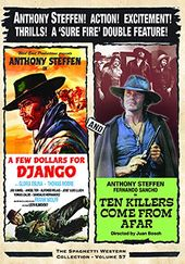 A Few Dollars for Django / Ten Killers Come from