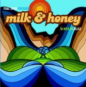 Milk & Honey: 10 Hits to Bliss