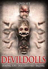 Devil Dolls: Demonic Toys / Doll Graveyard /