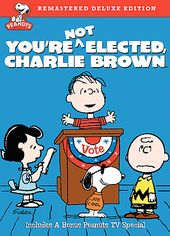 Peanuts - You're Not Elected, Charlie Brown
