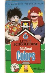 Little Schoolhouse: All About Colors