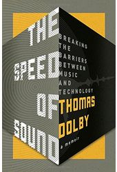 Thomas Dolby - The Speed of Sound: Breaking the