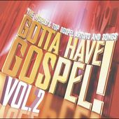 Gotta Have Gospel, Volume 2 (2-CD)