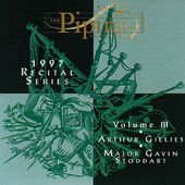 The Piping Centre 1997 Recital Series, Volume 3