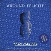 Around Felicite (2-CD)