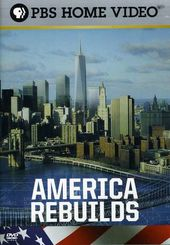 America Rebuilds II - Return To Ground Zero