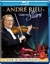 Andre Rieu - Under the Stars: Live in Maastricht