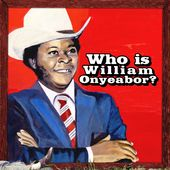 Who Is William Onyeabor?