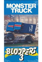 Monster Truck Bloopers 3