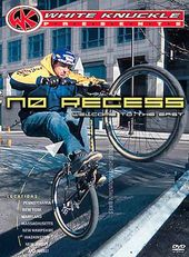 Biking - No Recess: Welcome to the East - Street