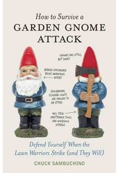 How to Survive a Garden Gnome Attack: Defend