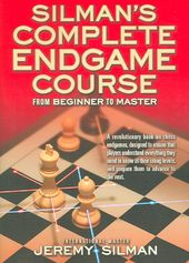 Chess: Silman's Complete Endgame Course: From