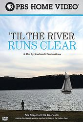PBS - 'Til The River Runs Clear