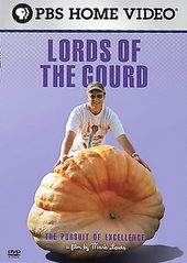 PBS - Lords of the Gourd - The Pursuit of