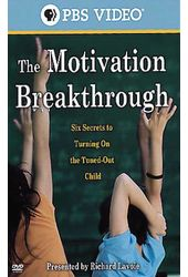 Richard Lavoie - The Motivation Breakthrough