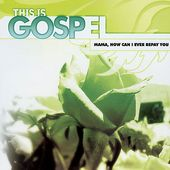 This Is Gospel, Volume 14: Mama, How Can I Ever