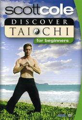 Scott Cole - Discover Tai Chi For Beginners