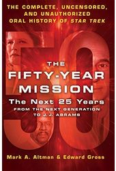 Star Trek - The Fifty-Year Mission: The Next 25