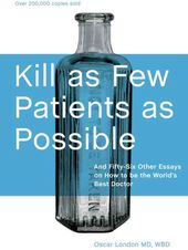 Kill as Few Patients as Possible: And Fifty-Six