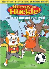 Hurray For Huckle! - Best Outside Fun Ever