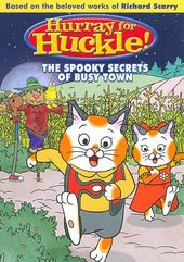 Hurray for Huckle!: The Spooky Secrets of Busy