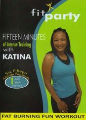 Katina Hunter: Fit Party - Fat Burning Fun Workout